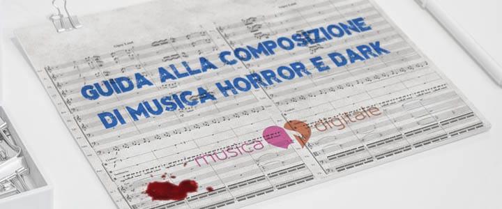 Guida alla composizione di musica dark